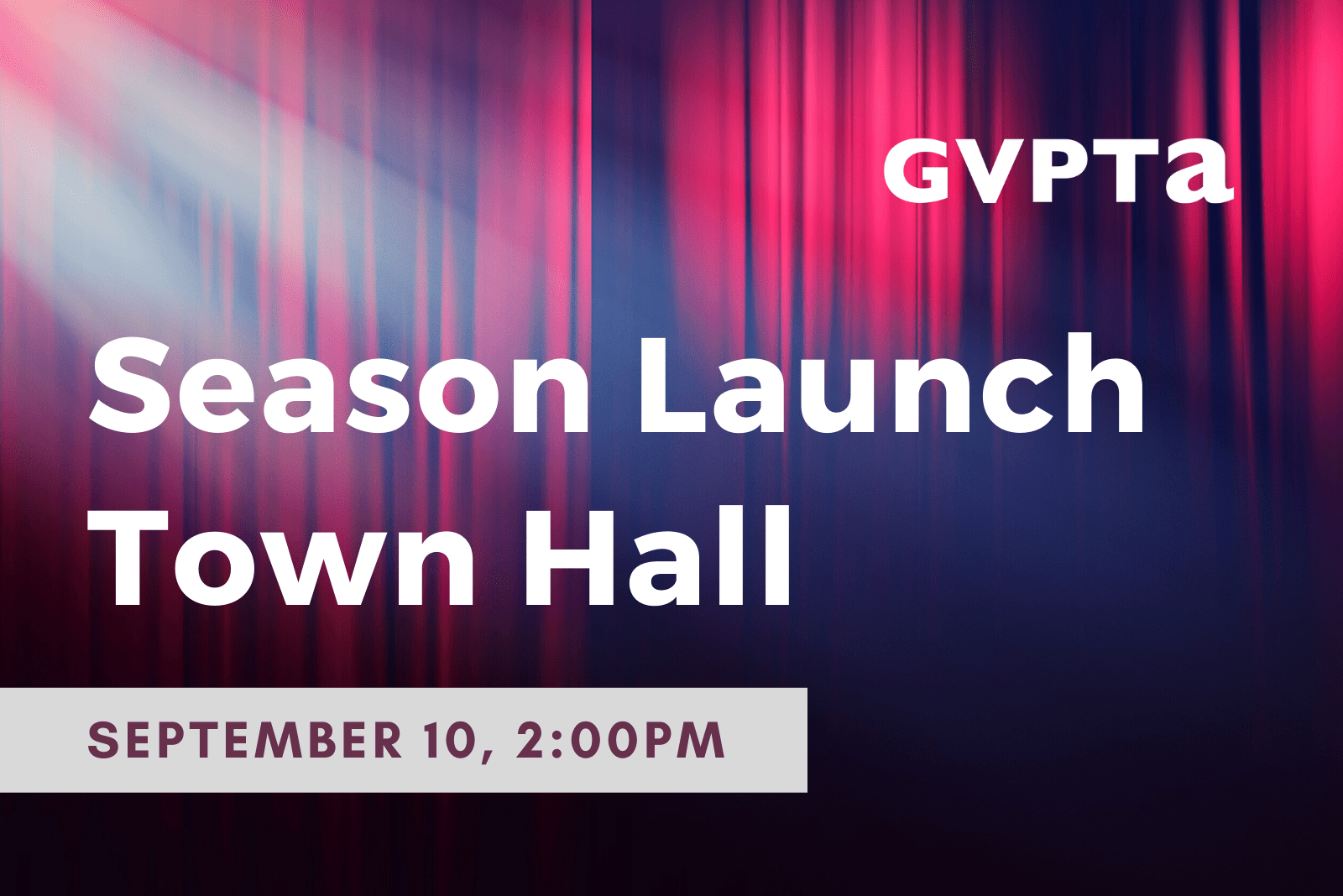 Season Launch Town Hall promo with red theatre curtain in background